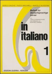 In italiano. Beiheft für deutschprachige Lerner. Vol. 1