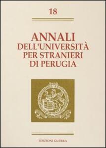 Annali dell'Università per stranieri di Perugia. Semestre Gennaio-Giugno 1993. Vol. 18