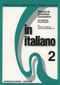 In italiano. Manual de gramática contrastiva para falantes do portoguês. Vol. 2