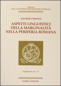Aspetti linguistici della marginalità nella periferia romana. Supplemento al n.18