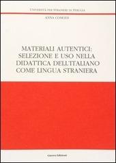 Materiali autentici: selezione e uso nella didattica dell'italiano come lingua straniera