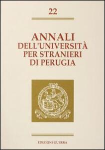Annali dell'Università per stranieri di Perugia. Semestre gennaio-giugno 1995. Vol. 22