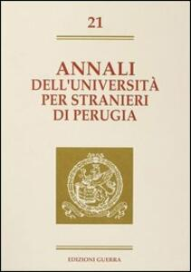 Annali dell'Università per stranieri di Perugia. Semestre luglio-dicembre 1994. Vol. 21