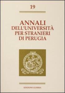 Annali dell'Università per stranieri di Perugia. Semestre Giugno-Dicembre 1993. Vol. 19