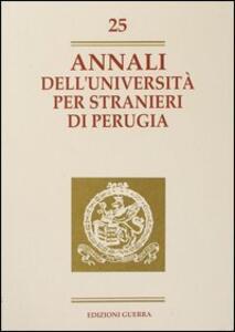 Annali dell'Università per stranieri di Perugia. Anno VI. Vol. 25