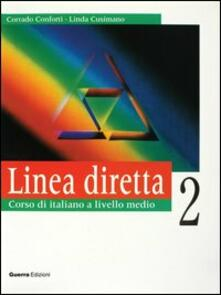 Milanospringparade.it Linea diretta 2. Corso di italiano a livello medio. Libro dello studente Image