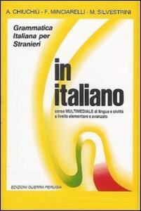 In italiano. Corso multimediale di lingua e civiltà italiana a livello elementare e avanzato. 4 audiocassette
