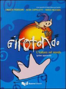 Girotondo. L'italiano nel mondo. Primo approccio. Libro dello studente