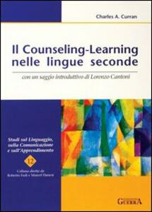 Il counseling-learning nelle lingue seconde - Charles A. Curran - copertina
