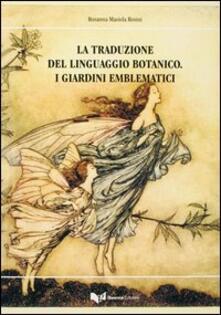 La traduzione del linguaggio botanico. I giardini emblematici.pdf