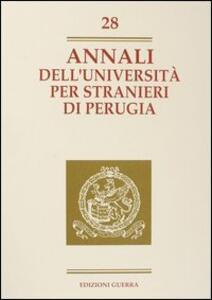 Annali dell'Università per stranieri di Perugia. Anno IX. Vol. 28