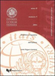 Itals. Didattica e linguistica dell'italiano come lingua straniera (2004). Vol. 5