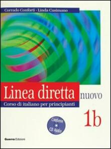 Grandtoureventi.it Linea diretta nuovo. Volume 1B. Corso di italiano per principianti. Libro per lo studente. Con CD Audio Image