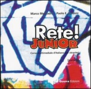 Rete! Junior. Corso multimediale d'italiano per stranieri. Parte A. CD Audio