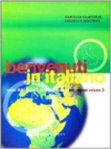 Benvenuti in italiano. Corso modulare di lingua italiana per ragazzi. Vol. 2