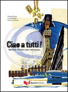 Ciao a tutti! Méthode d'italien pour débutants