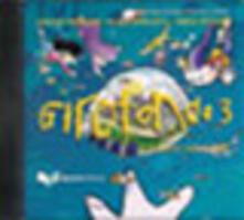 Ipabsantonioabatetrino.it Girotondo. L'italiano nel mondo. CD Audio. Vol. 3 Image