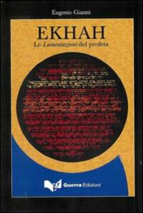 Ekhah. Le lamentazioni del profeta