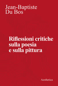 Riflessioni critiche sulla poesia e la pittura