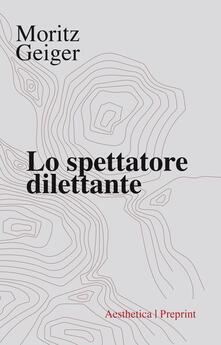 Lo spettatore dilettante.pdf