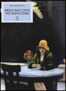 Brevi racconti metropolitani