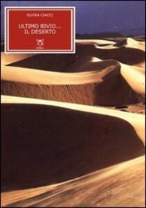 Ultimo bivio... il deserto