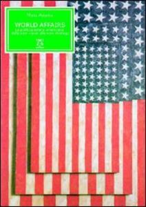 World Affairs. La politica estera americana dalla new vision alla new strategy