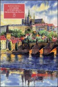 Un amore al tempo della primavera di Praga