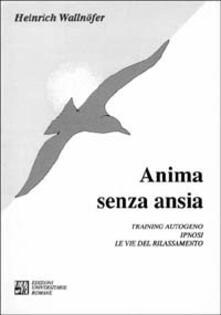 Librisulladiversita.it Anima senza ansia. Training autogeno, ipnosi. Le vie del rilassamento Image