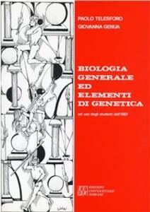 Biologia generale ed elementi di genetica. Per gli studenti dell'ISEF