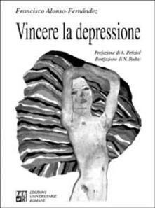Vincere la depressione - Francisco Alonso-Fernández - copertina