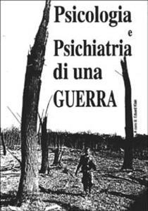 Psicologia e psichiatria di una guerra (serbo-croata)