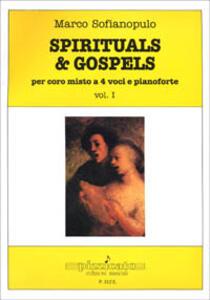 Spirituals & gospels. Per coro misto a 4 voci e pianoforte. Vol. 1