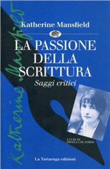 La passione della scrittura. Saggi critici.pdf