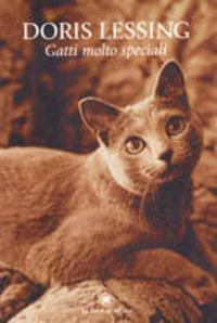 Gatti molto speciali - Lessing Doris - wuz.it