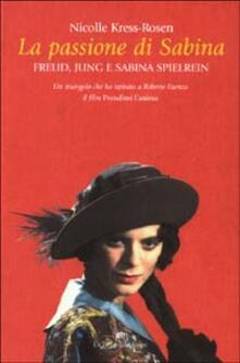 Amatigota.it La passione di Sabina. Freud, Jung e sabina Spielrein Image