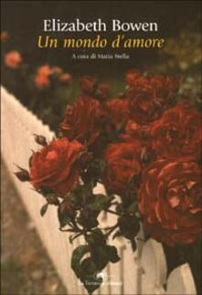 Un mondo d'amore - Elizabeth Bowen - copertina
