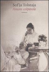Libro Amore colpevole Sof'ja Tolstaja