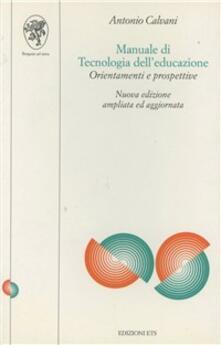 Manuale di tecnologie dell'educazione - Antonio Calvani - copertina