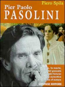 Pier Paolo Pasolini - Piero Spila - copertina
