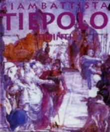 Ristorantezintonio.it Giambattista Tiepolo. Dipinti. Opera completa. Ediz. illustrata Image