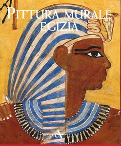 Libro Pittura murale egizia Francesco Tiradritti