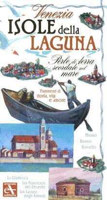 Voluntariadobaleares2014.es Venezia. Isole della laguna. Perle di terra scordate nel mare. Frammenti di storia, vita e amore Image
