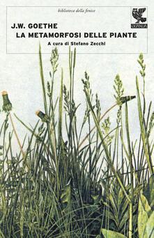 La metamorfosi delle piante e altri scritti sulla scienza della natura - Johann Wolfgang Goethe - copertina