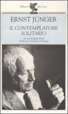 Il contemplatore solitario - Ernst Jünger - copertina