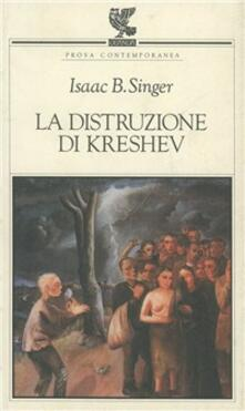 La distruzione di Kreshev - Isaac Bashevis Singer - copertina