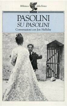 Camfeed.it Su Pasolini. Conversazioni con Jon Halliday Image
