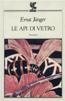 Le api di vetro - Ernst Jünger - copertina