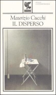 Il disperso - Maurizio Cucchi - copertina