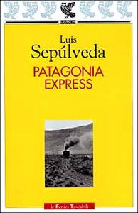 Libro Patagonia express Luis Sepúlveda